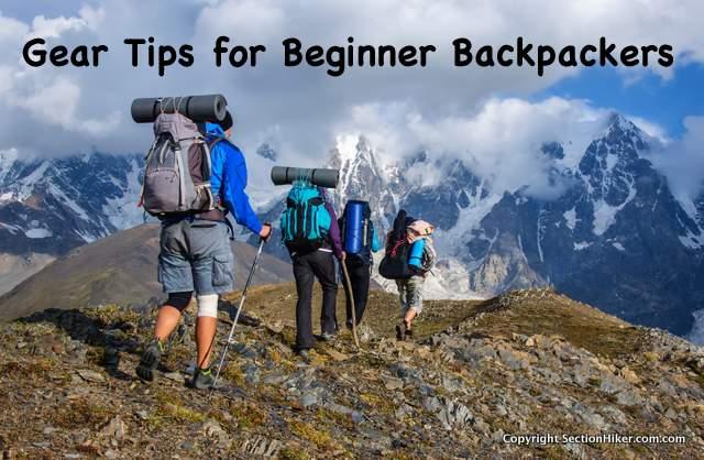 Gear Tips for Beginner Backpackers