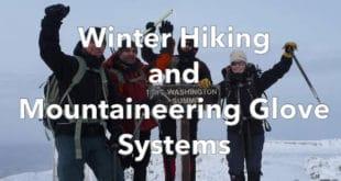 Winter Hiking Gloves Advice