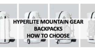 Hyperlite Mountain Gear Backpacks How to Choose