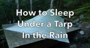 How to Sleep Under a Tarp in the Rain