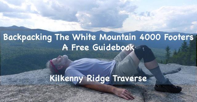 Backpacking a Kilkenny Ridge Traverse