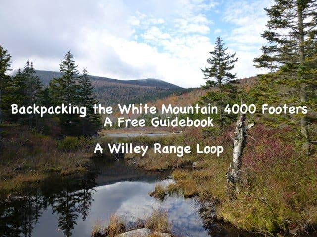 Backpacking 4000 Footers Willey Range Loop