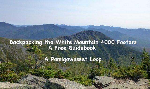 Backpacking a Pemigewasset Loop