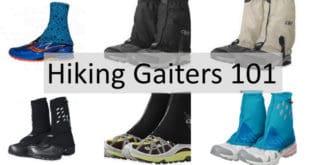 Hiking Gaiters 101