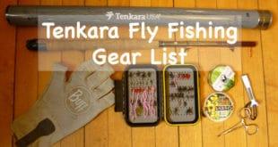Tenkara Fly Fishing Gear List