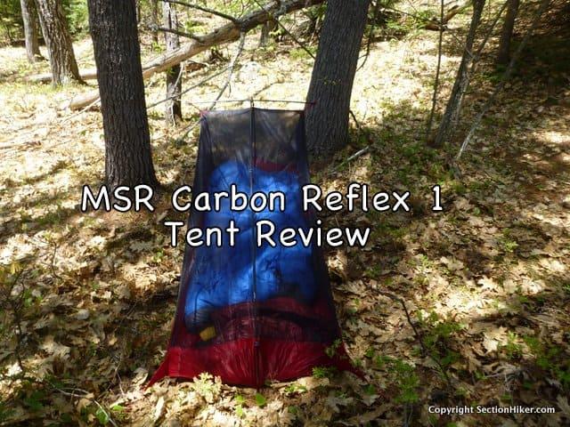 MSR Carbon Reflex 1 Ultralight Tent Review - Section Hikers ... 326e689f293ba