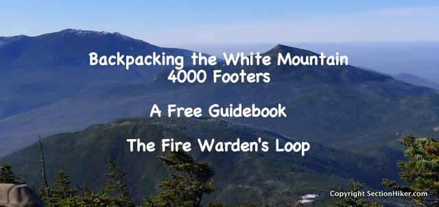 Backpacking a Firewardens Loop