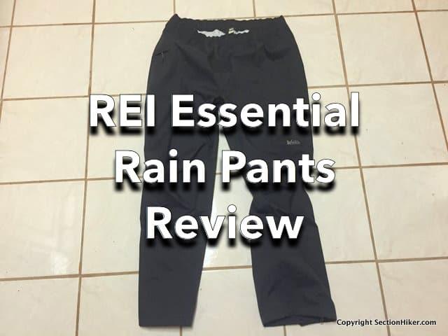e2532e5fbc0c REI Essential Waterproof Breathable Rain Pants Review - Section ...