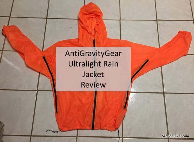 17d7aff08 AntiGravityGear Ultralight Rain Jacket Review - Section Hikers Backpacking  Blog