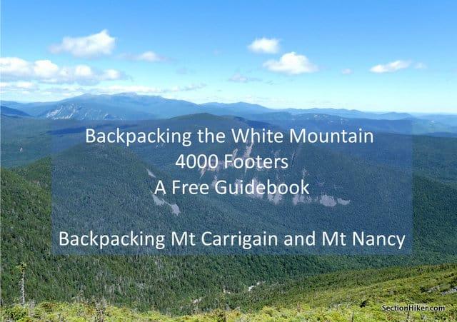 Backpacking Mt Carrigain Mt Nancy