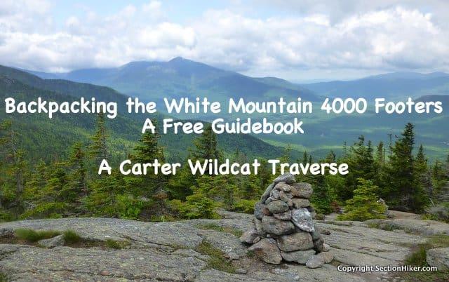 Backpacking a Carter Wildcat Traverse