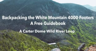 Backpacking a Carter Dome Wild River Loop