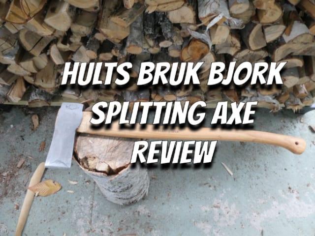 Hults Bruk Bjork Splitting Axe Review