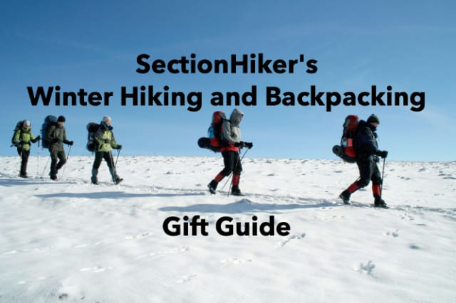 Best Winter Hiking and Backpacking Gifts of 2018