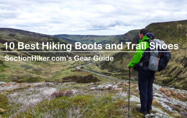 10 Best Hiking Boots and Trail Shoes