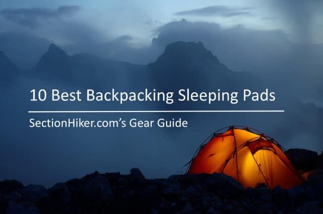 10 Best Backpacking Sleeping Pads