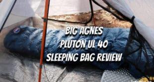 Big Agnes Pluton UL 40 Sleeping Bag Review