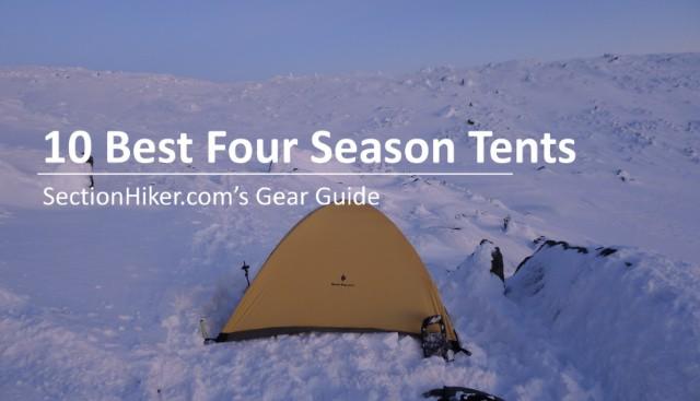 10 Best Four Season Tents Gear Guide