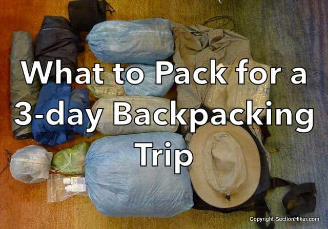 What to Pack for a 3-Day Backpacking Trip