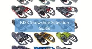 MSR Snowshoe Selection Guide