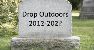 Is Drop Outdoors Dead?