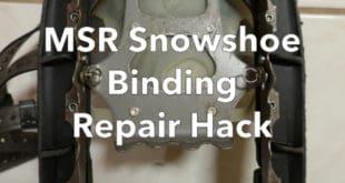 MSR Snowshoe Binding Televator Repair Hack