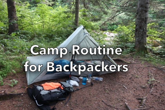 Camp Routine for Backpackers