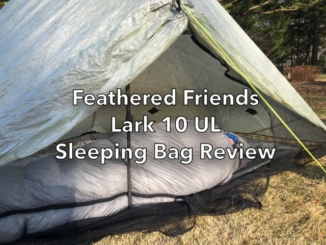 Feathered Friends Lark 10 UL Sleeping Bag Review