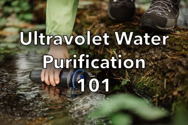 Ultraviolet Water Purification 101