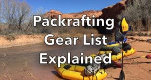 Packrafting Gear List Explained