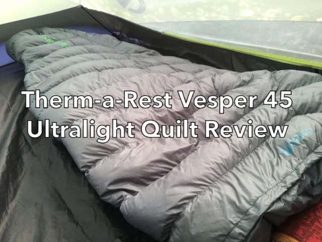Therm-a-rest Vesper 45 Ultralight Quilt Review