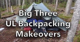 Big Three Ultralight Backpacking Makeovers