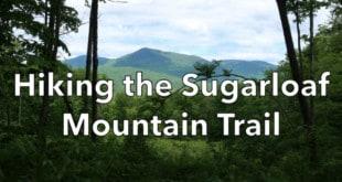 Hiking the Sugarloaf Mountain Trail