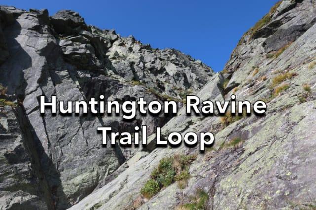 Huntington Ravine Trail Loop