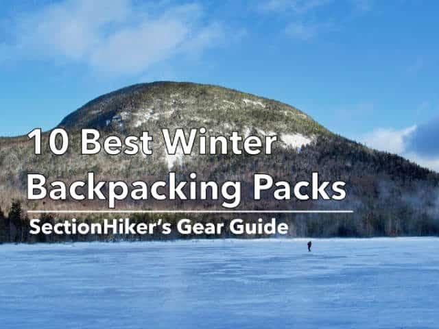 10 Best Winter Backpacking Packs 2020-2021