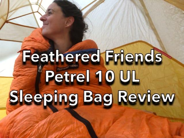 Feathered Friends Petrel 10 UL Women's Sleeping Bag Review