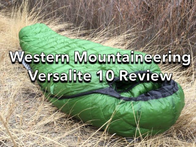 Western Mountaineering Versalite 10 Review