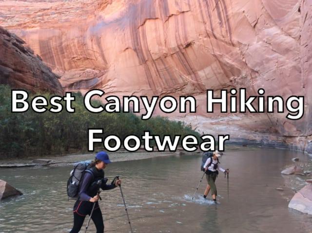 Best Canyon Hiking Footwear
