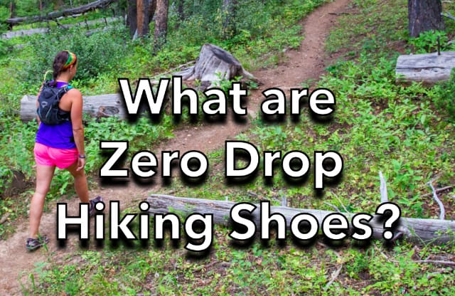 What are Zero-drop hiking shoes