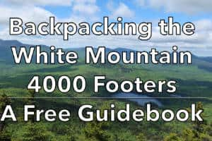 Backpacking the White Mountain 4000 Footers Guidebook