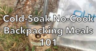 Cold-Soak No-Cook Backpacking Meals 101