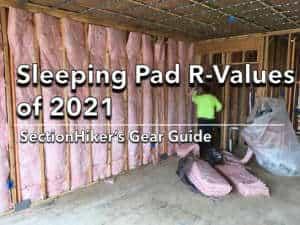 Sleeping Pad R-Values 2021