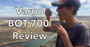 Vargo BOT 700 Review