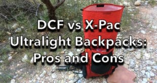 DCF vs X-Pac Ultralight Backpacks Pros and Cons