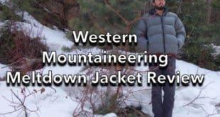 Western Mountaineering Meltdown Jacket Review