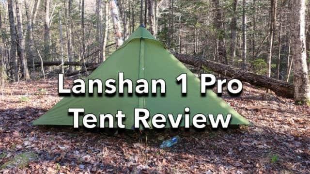 Lanshan 1 Pro Tent Review
