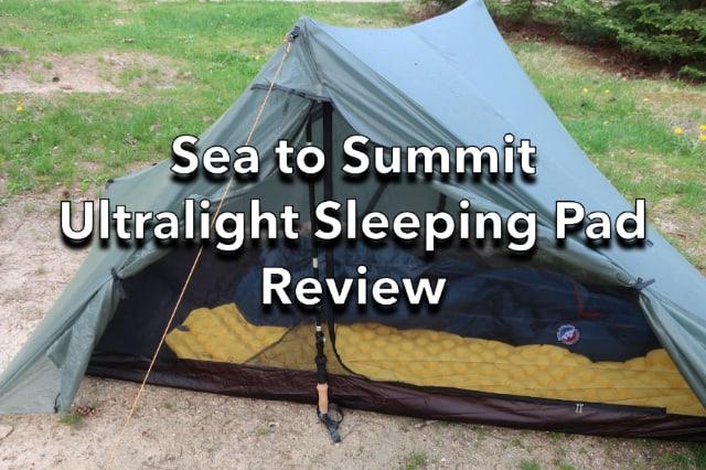 Sea to Summit Ultralight Air Mat Sleeping Pad Review