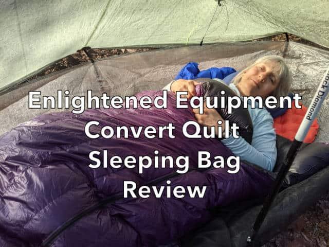 Enlightened Equipment Convert Quilt Sleeping Bag Review