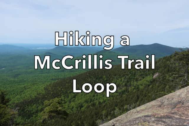 Hiking a McCrillis Trail Loop