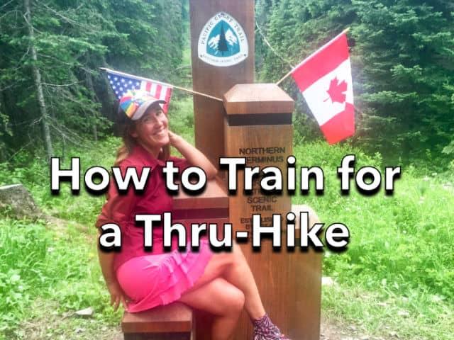 How to Train for a Thru-Hike